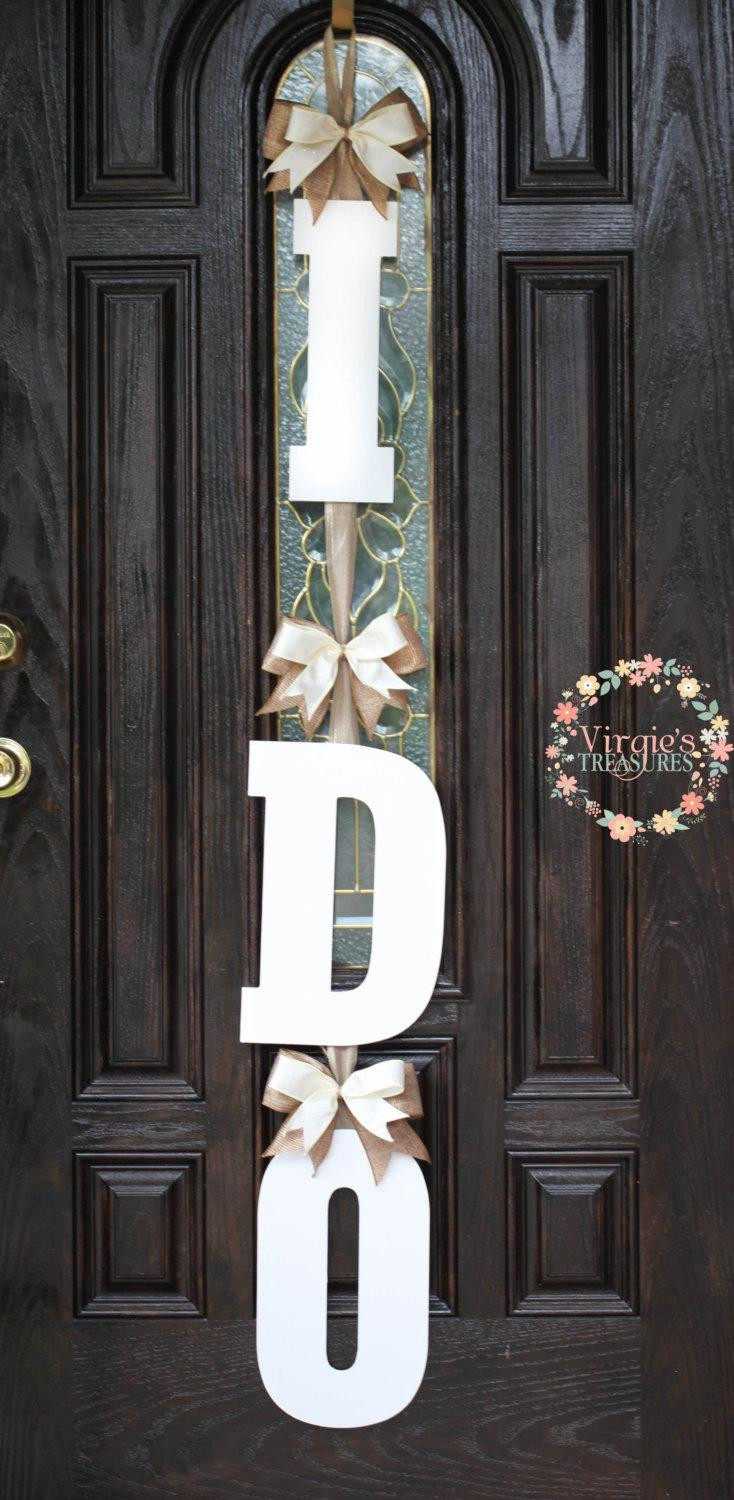 Unique Door Decoration I Do Bridal Shower Door Decoration I Do Wooden Door Hanger