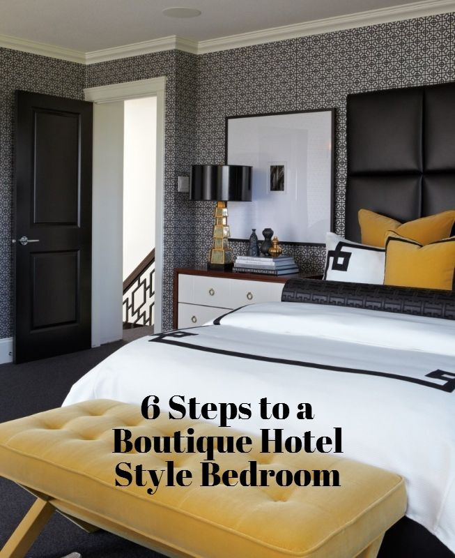 Black White Gold Bedroom 6 Steps to A Boutique Hotel Style Bedroom