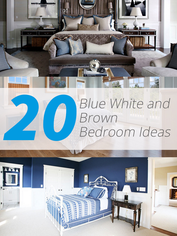 Blue and White Bedroom Ideas 20 Blue White and Brown Bedroom Ideas
