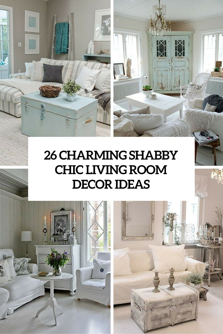 Chic Small Living Room Ideas 26 Charming Shabby Chic Living Room Décor Ideas Shelterness