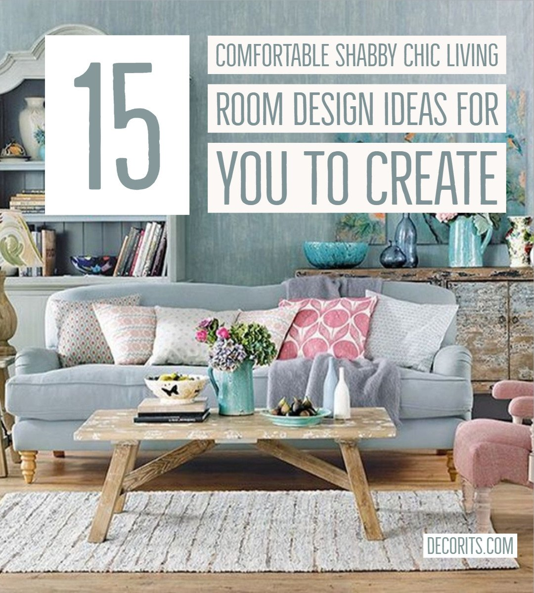 Comfortable Chic Living Room fortable Shabby Chic Living Room – Decor It S
