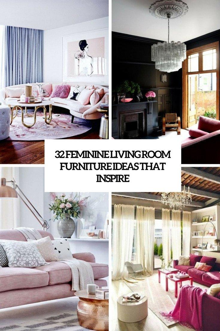 Comfortable Feminine Living Room 32 Feminine Living Room Furniture Ideas that Inspire