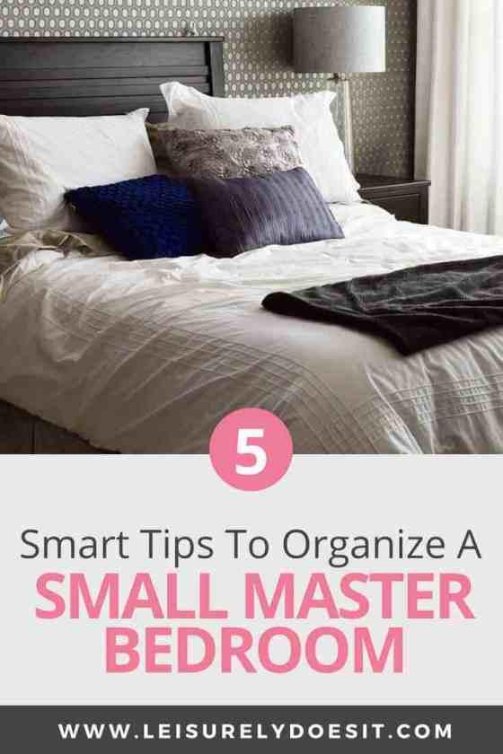 Organization Tips for Bedroom 5 Smart Small Master Bedroom organization Tips You Need to Know