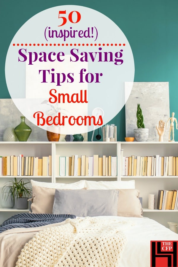 Space Saving Bedroom Ideas 50 Small Bedroom Ideas and Incredibly Useful Space Saving Tips